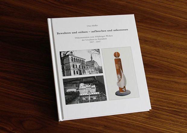 Neuerstellung und Produktion einer Chronik -100 Jahre Ursulinen in Attendorn - von FREY PRINT + MEDIA