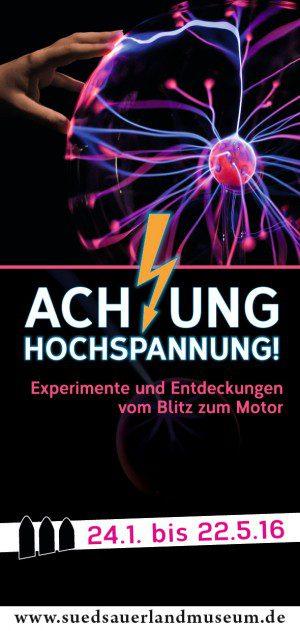 Werbemittel für Ausstellung Achtung Hochspannung von Frey Print + Media GmbH